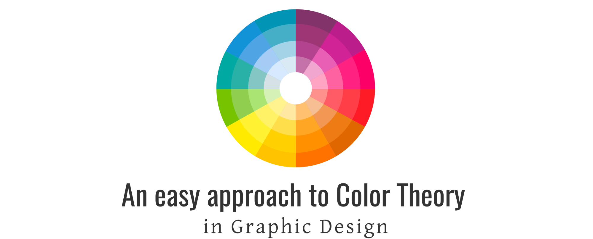 An Easy Approach To Color Theory In Graphic Design