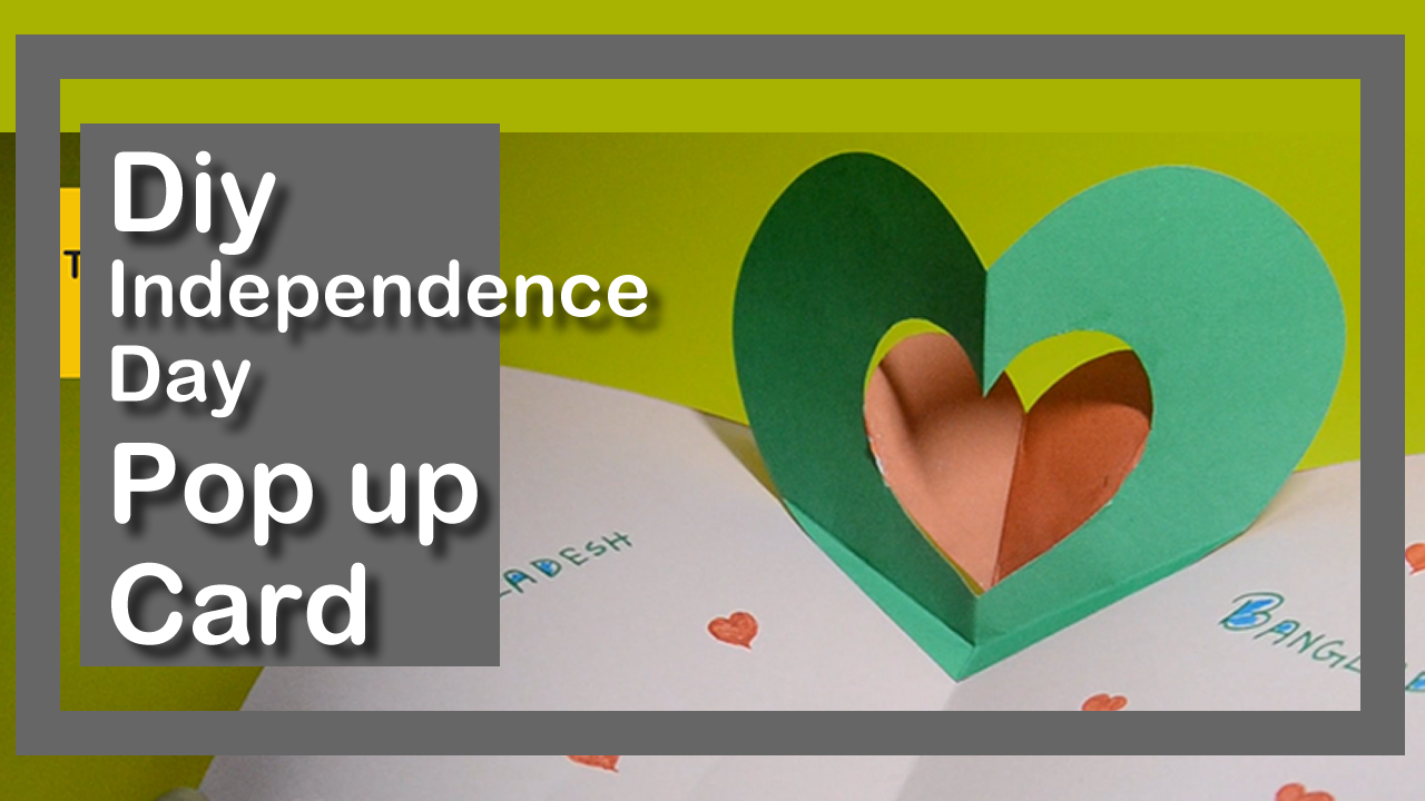 Diy How To Make Pop Up Independence Day Card For Kids