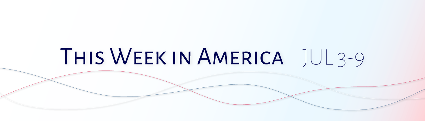 this week in america jul 3 9 テクノロジーと政治 medium