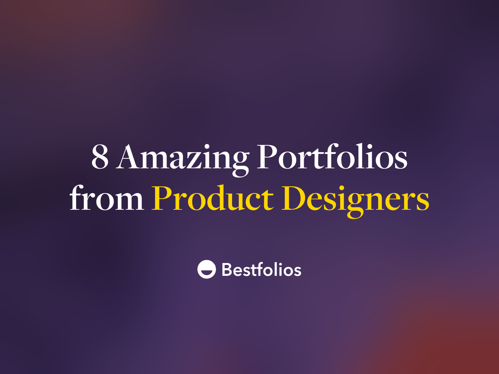 Bestfolios - UI/UX Design Portfolio Inspiration and Showcase