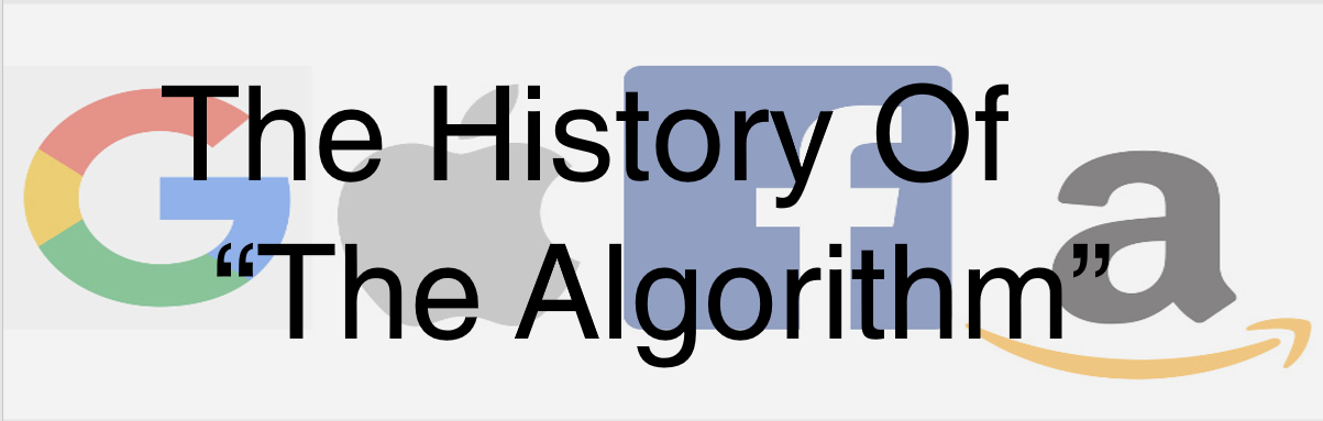 "The History Of ""The Algorithm"" – Circa Navigate"