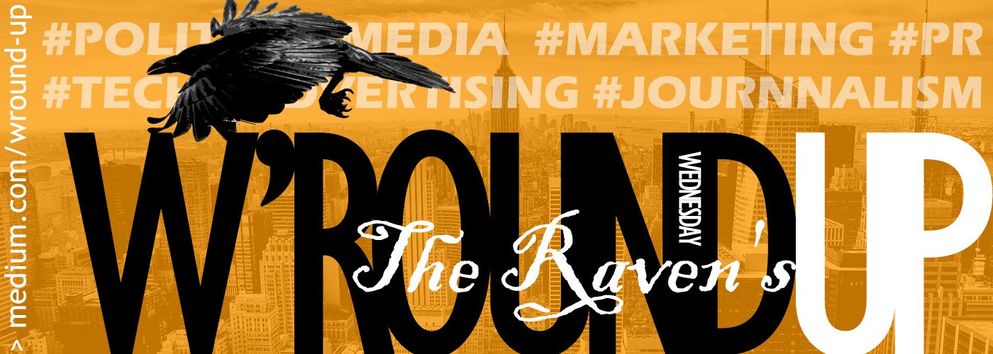 The Raven: Marketing, Media, Tech & Start-up W'round-up | 23 August 2017