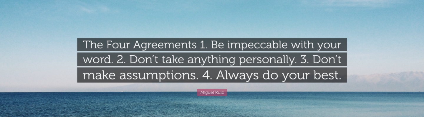 Management 40 The Four Agreements Calidae Blog