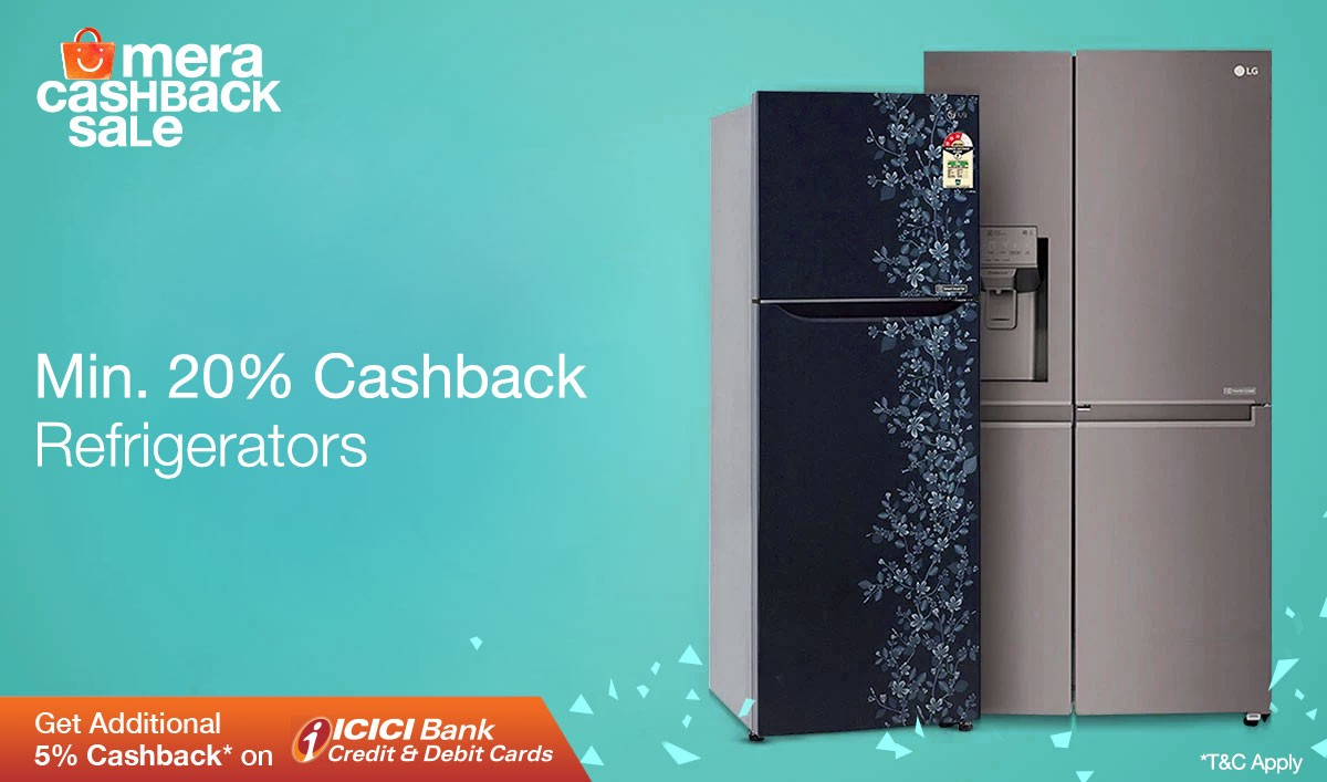Get up to 60% Cashback in Home Appliances at our Mera Cashback Sale