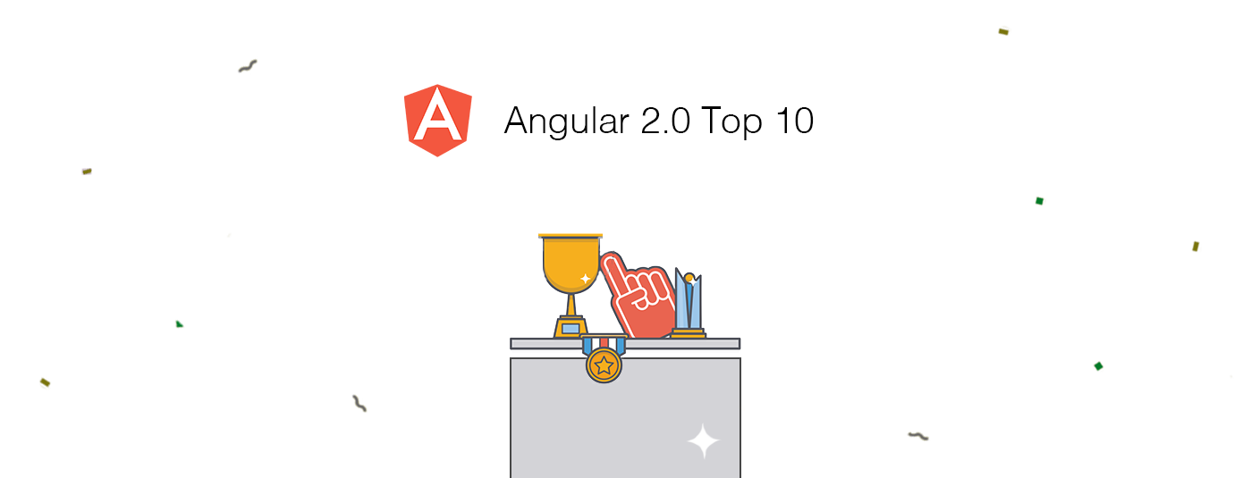 Angular 2.0 Top 10 from October