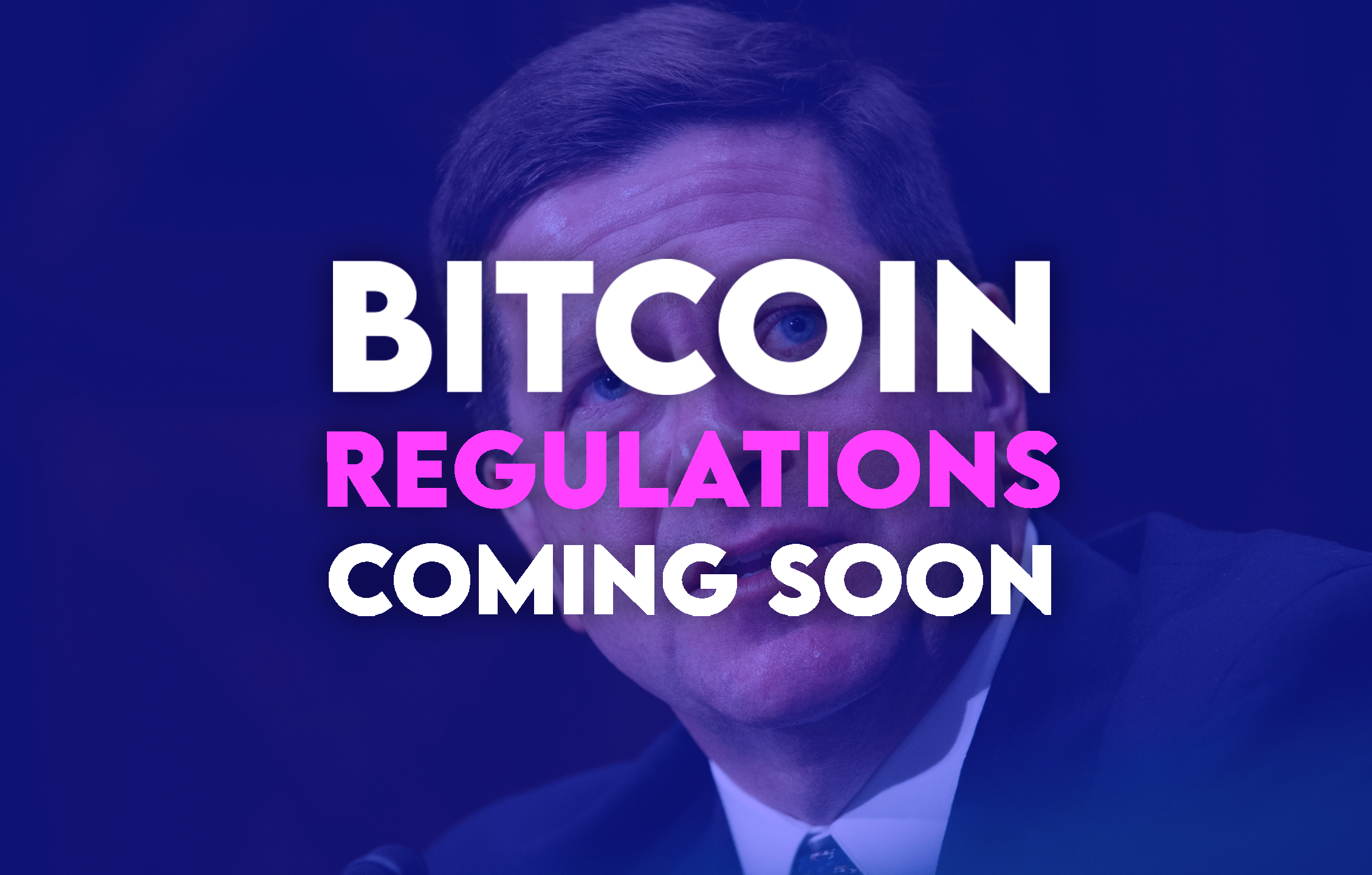 Former SEC Chairman Jay Clayton tips new Bitcoin regulations are coming