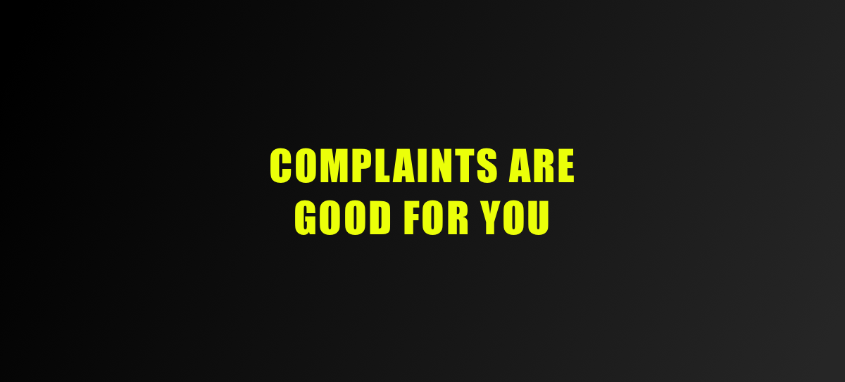 The value of complaints for a designer