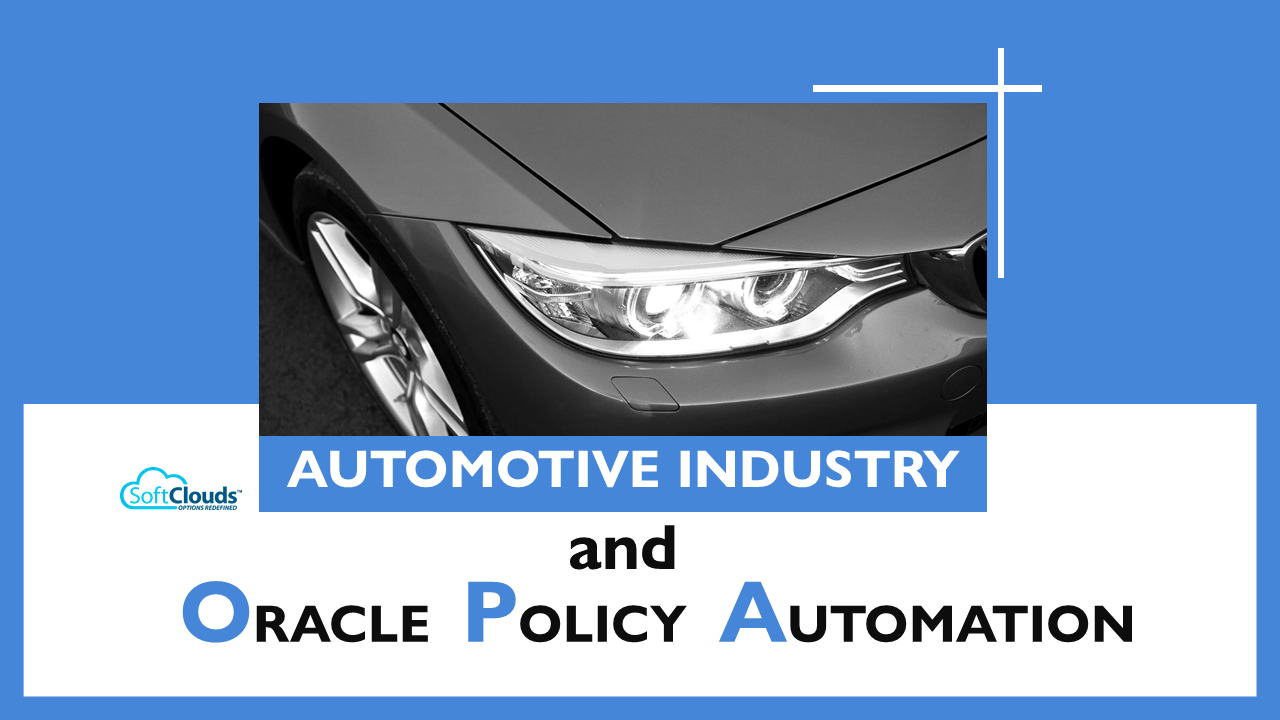 Automotive Industry and Oracle Policy Automation