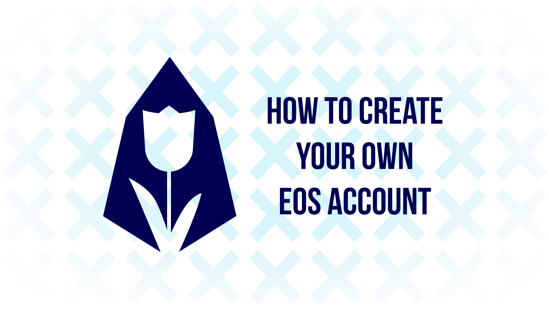 How To Create Your Own EOS Account