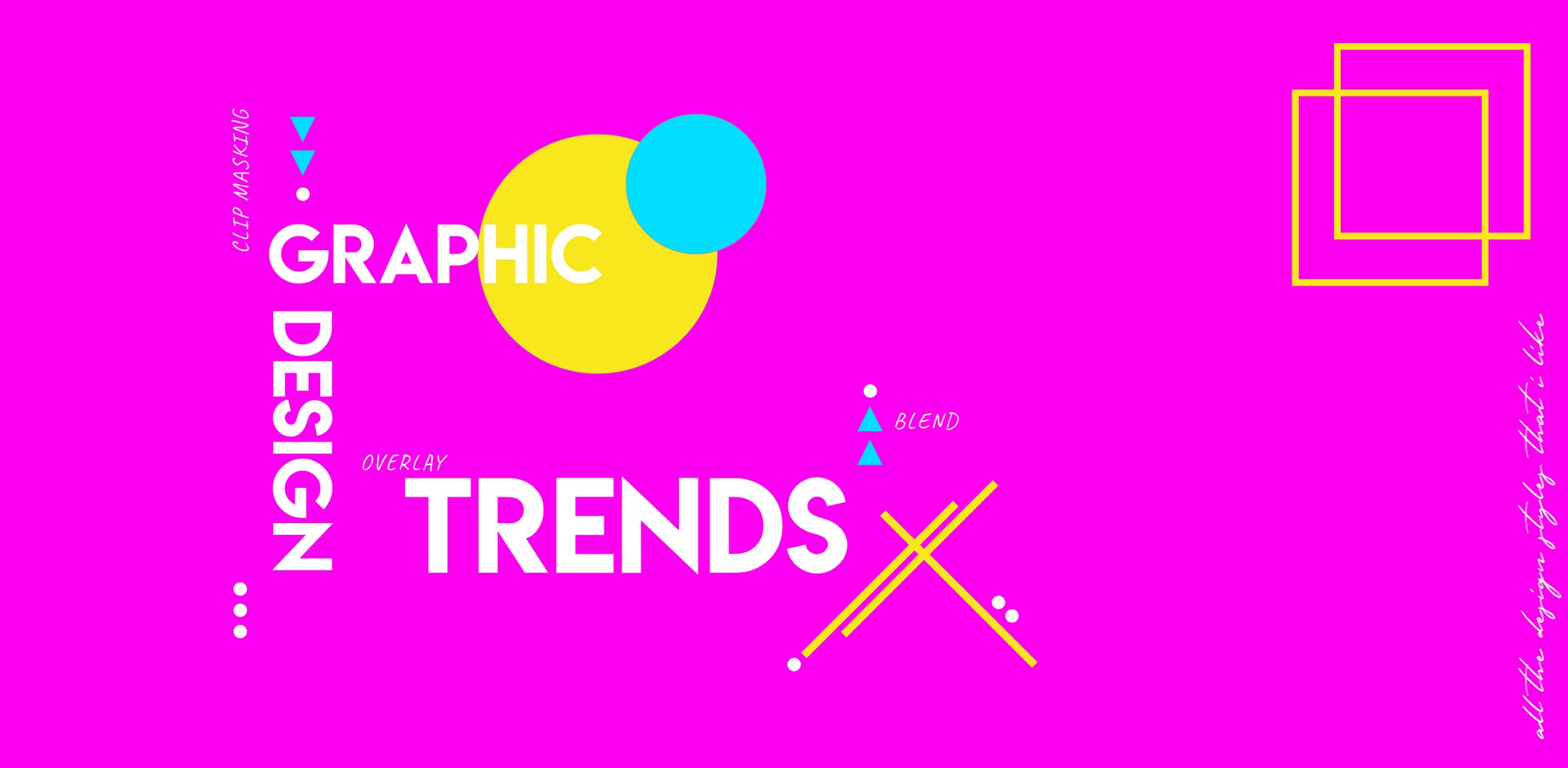 Design Trending Inspiration: 2019 Trends For Graphic Design