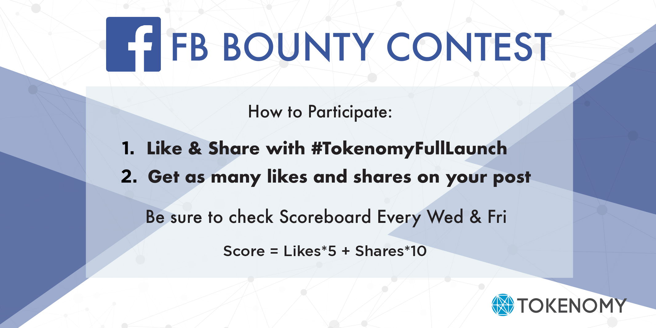 3bdc624e7523 Tokenomy Full Launch FB Bounty Contest Now Open! – Tokenomy – Medium