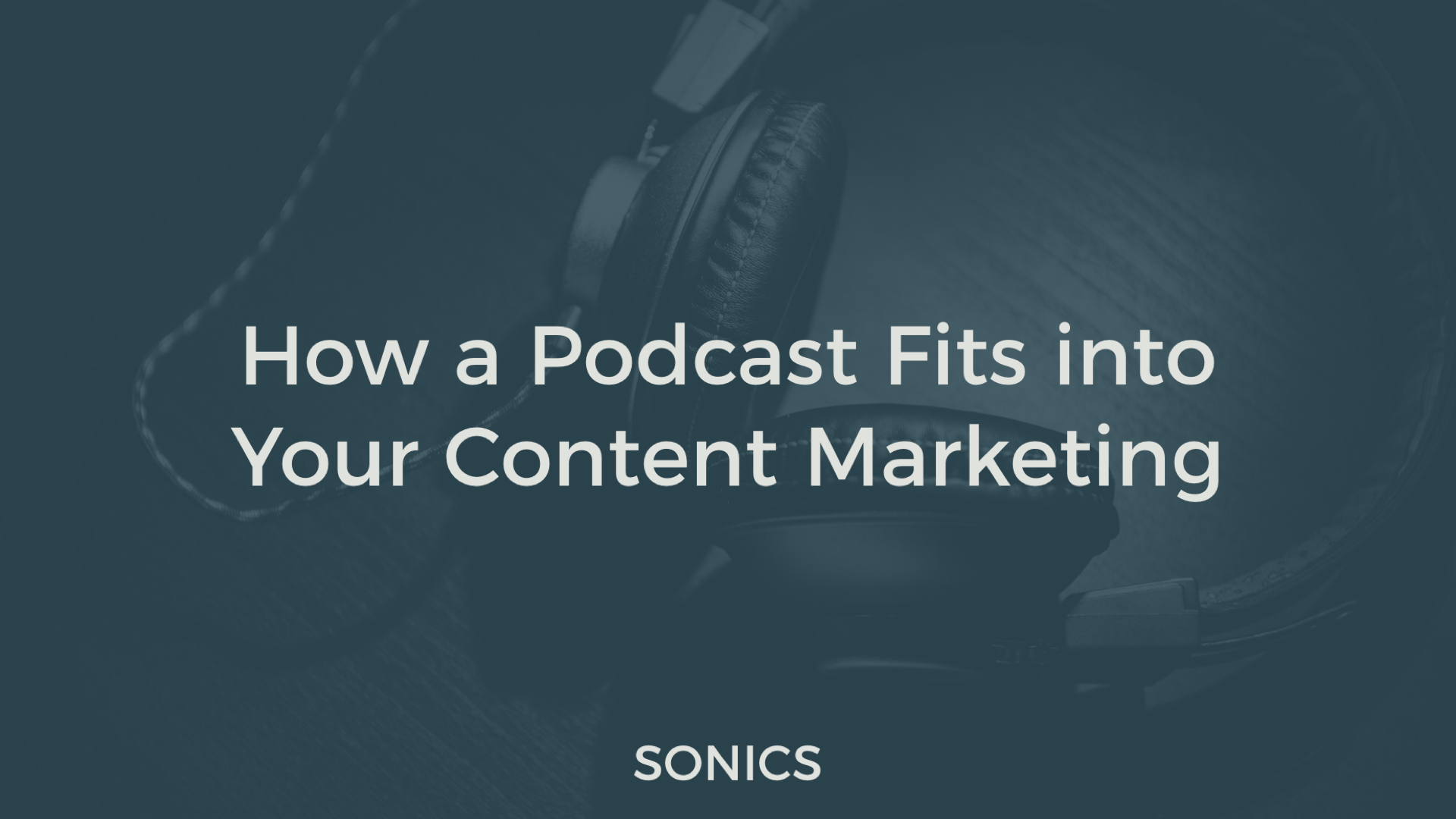 How a Podcast Fits into Your Content Marketing – Podcast 101 – Medium