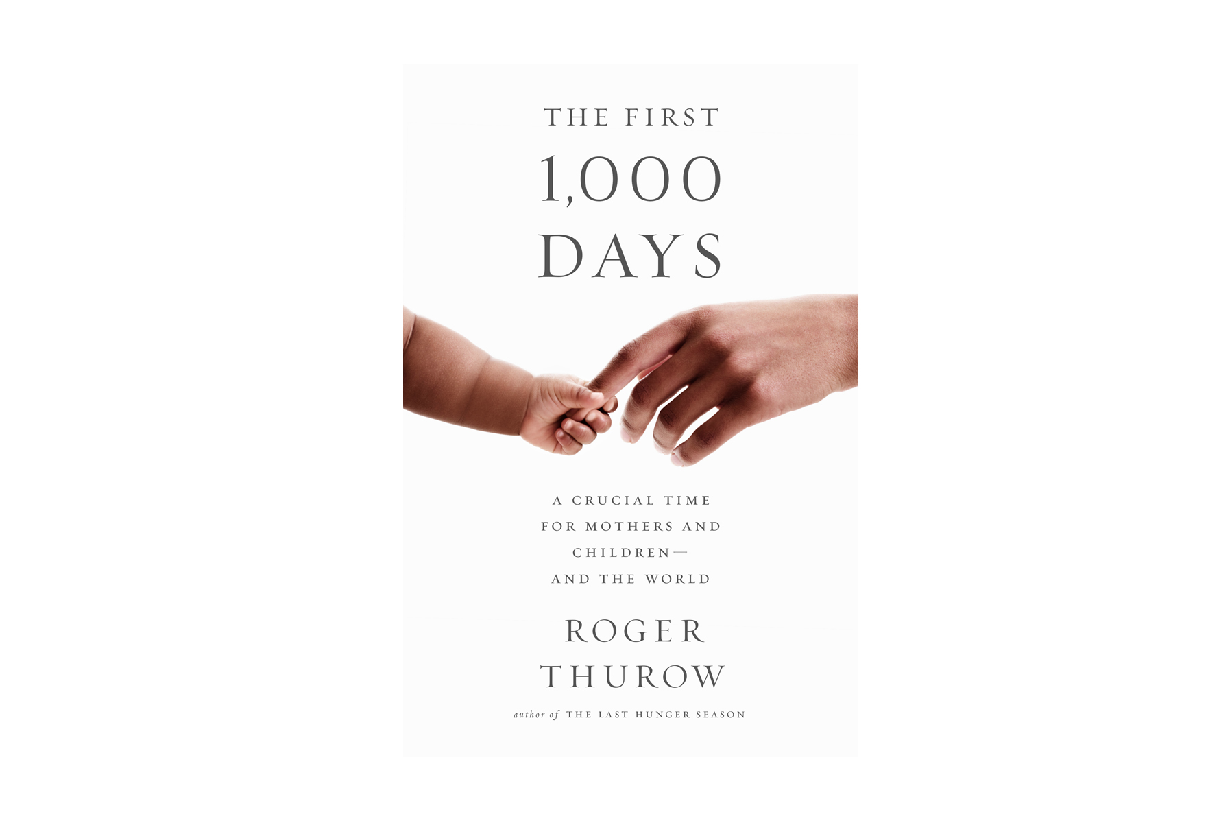 Kids Who Suffer Hunger In First Years >> The First 1000 Days Every Mother Counts