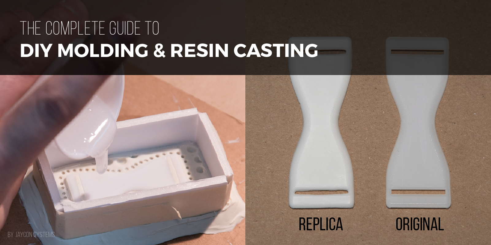 The Complete Guide to DIY Molding & Resin Casting – Jaycon Systems – Medium