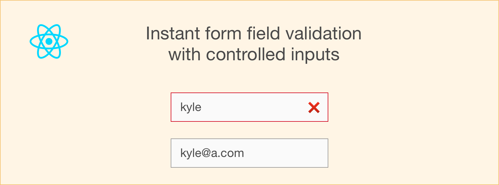 how to use react\u0027s controlled inputs for instant form field validation