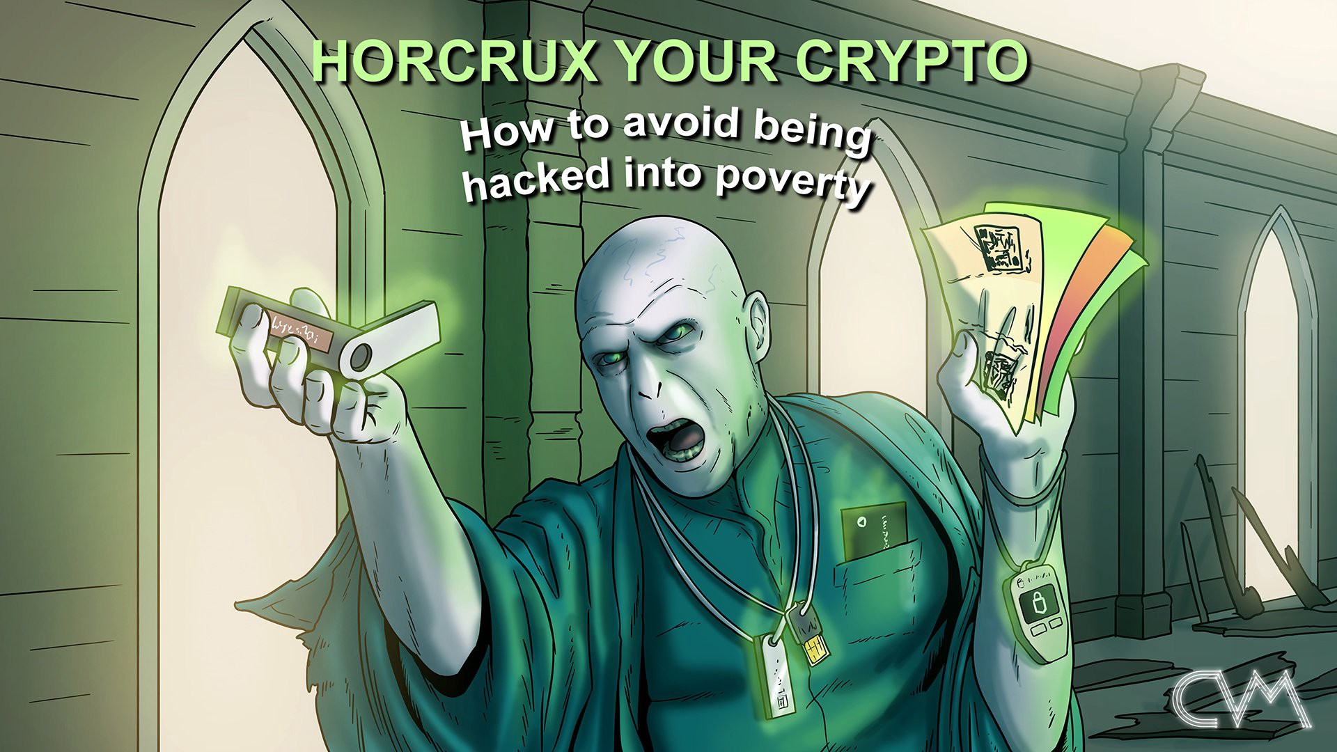 529667d6 HORCRUX YOUR CRYPTO: HOW TO AVOID BEING HACKED INTO POVERTY