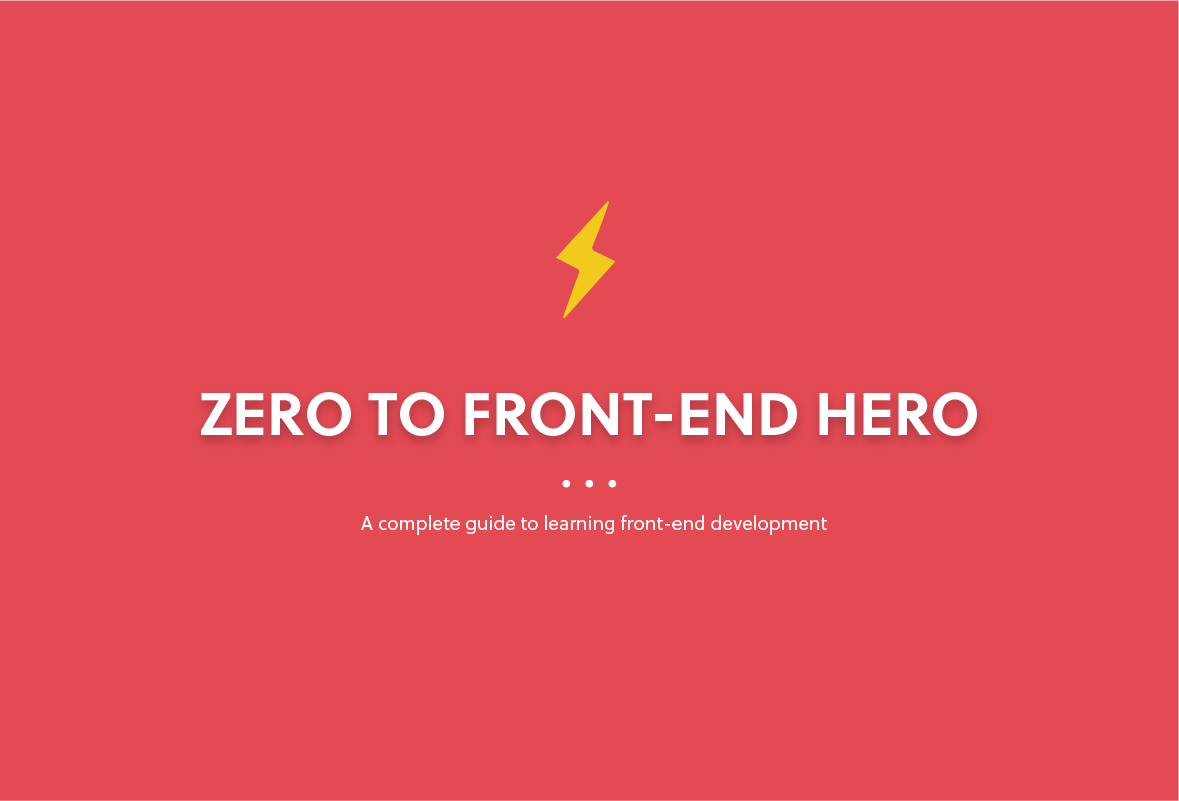 6c4cc1656 From Zero to Front-end Hero (Part 1) – freeCodeCamp.org