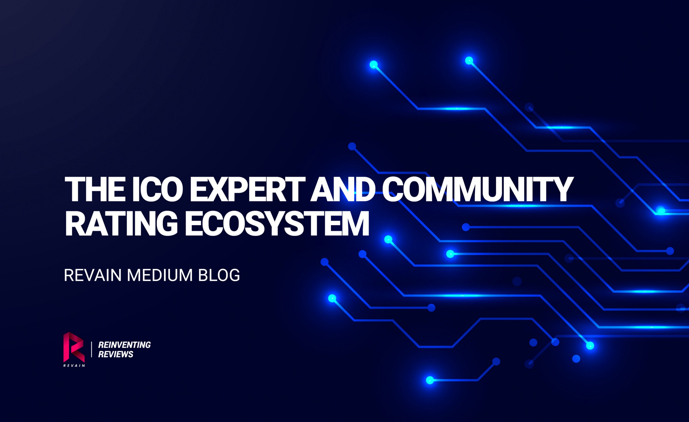 Expert Rating Reviews >> The Ico Expert And Community Rating Ecosystem Revain Medium