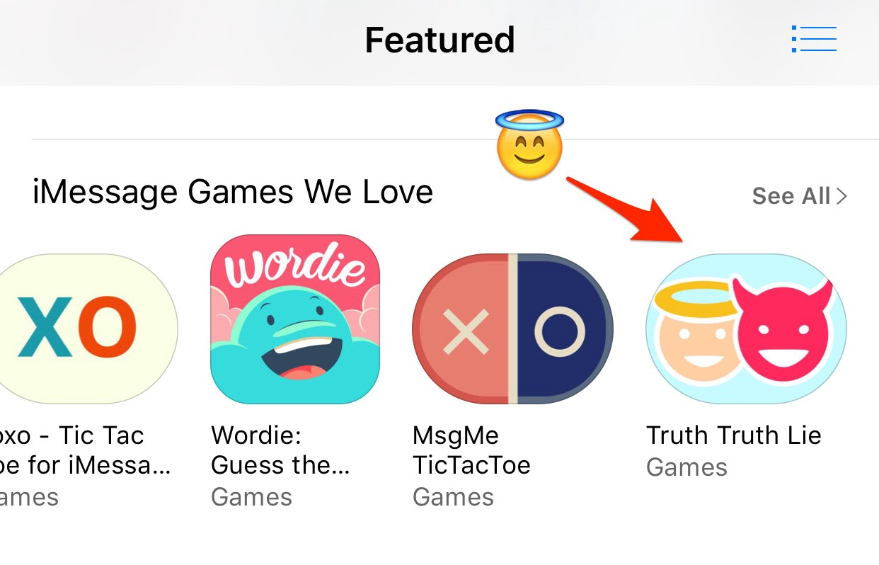 iMessage Games We Love. Apple featured Truth Truth Lie on the App Store!