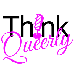 Listen to The Think Queerly Podcast