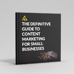 Free eBook ($49 value) : The Definitive Guide To Content Marketing For Small Businesses