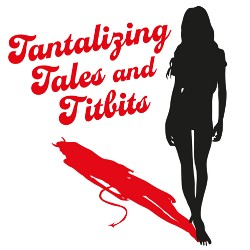 Want Tantalizing Tales delivered to your inbox?