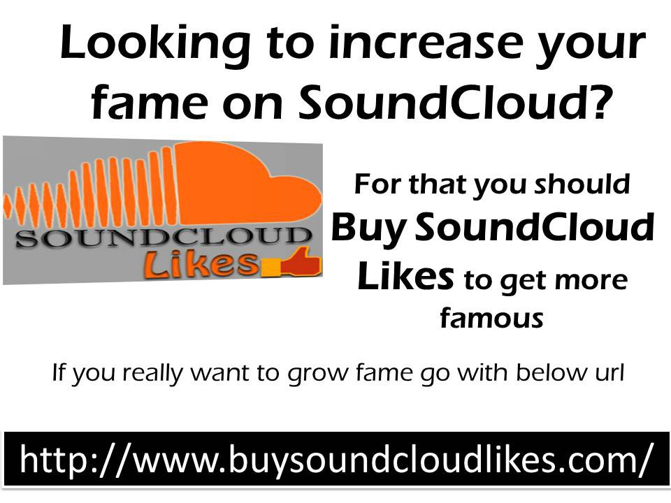 Buy SoundCloud Likes to Increase Exposure – patrickbarr59