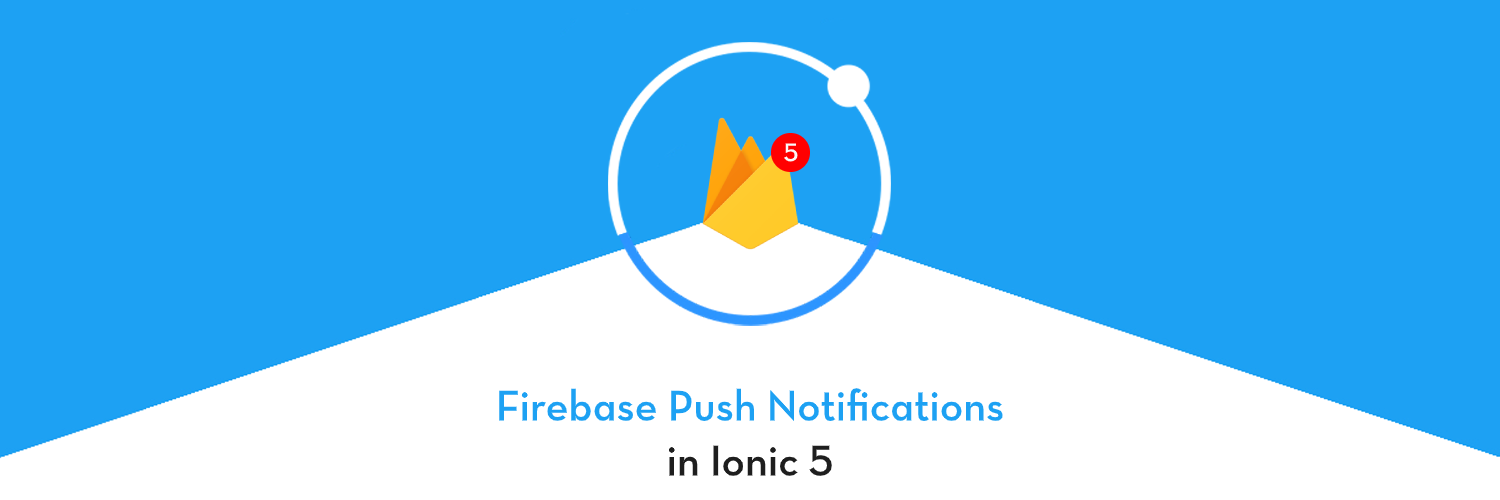 How to implement Firebase Push notifications in Ionic 5
