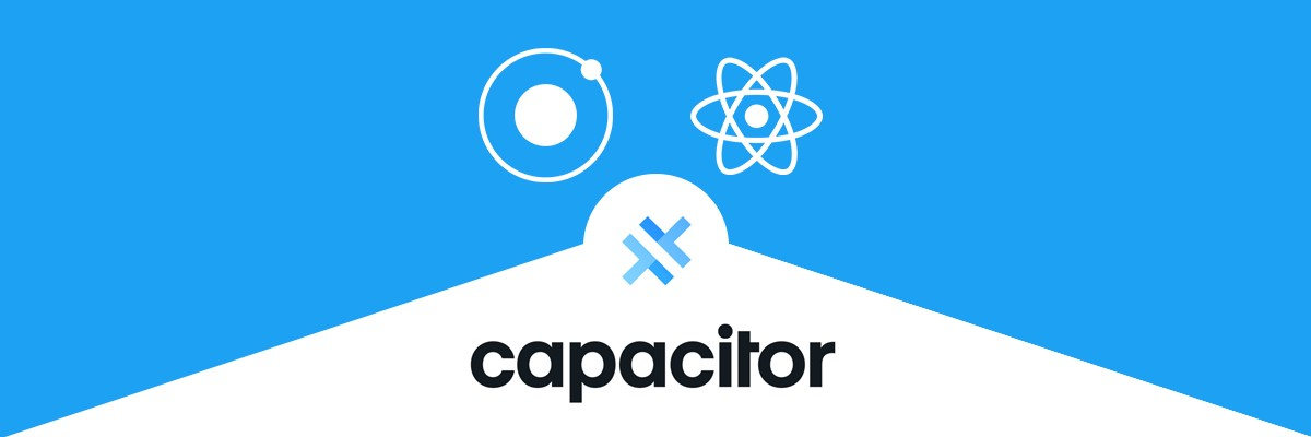 How to make Ionic apps in React Using Capacitor