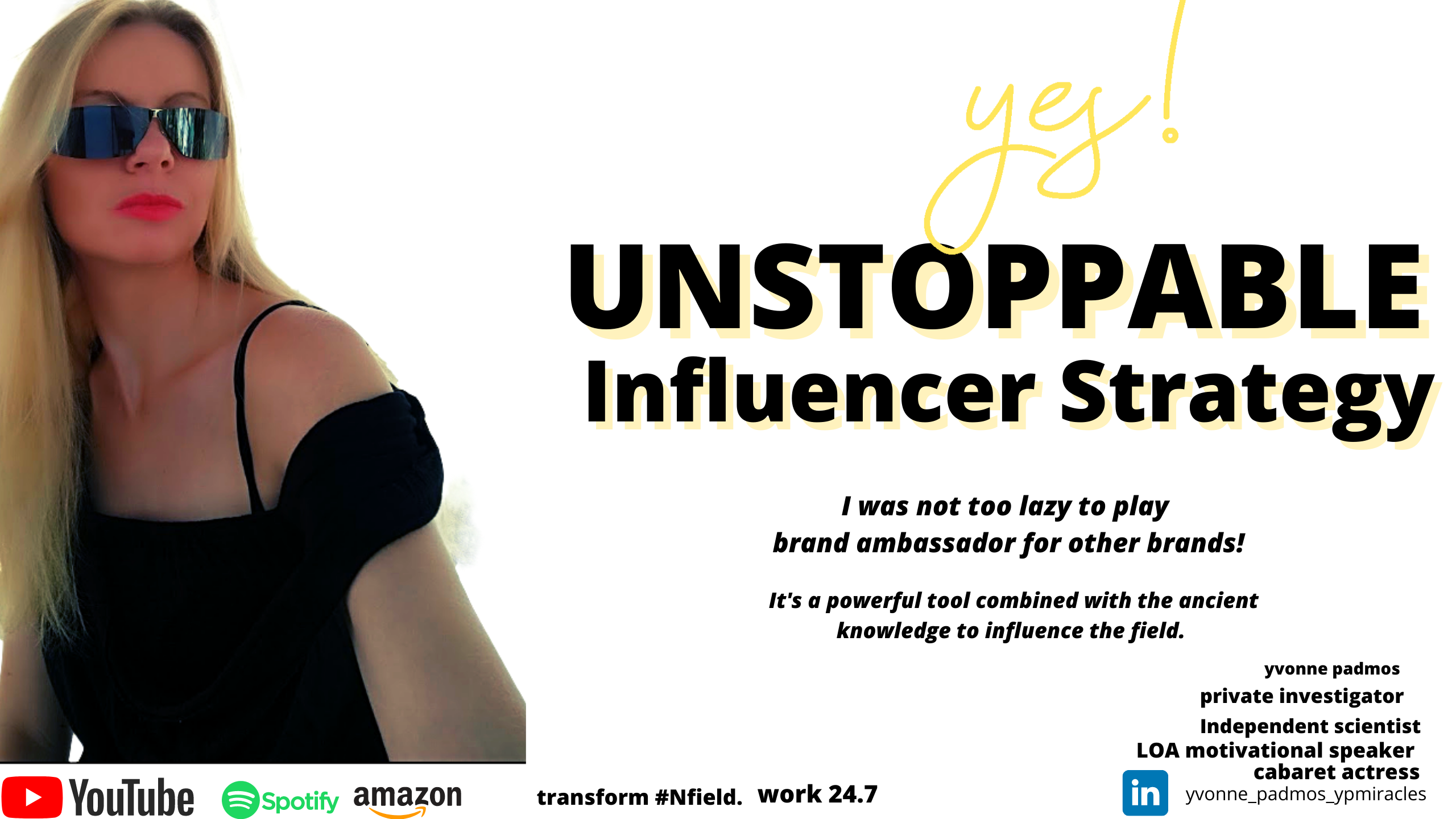 Unstoppable Influencer strategy