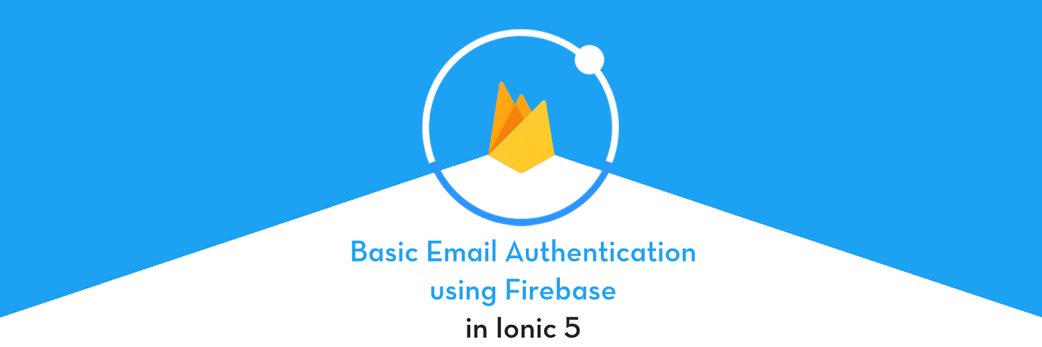 Firebase email authentication in Ionic 5
