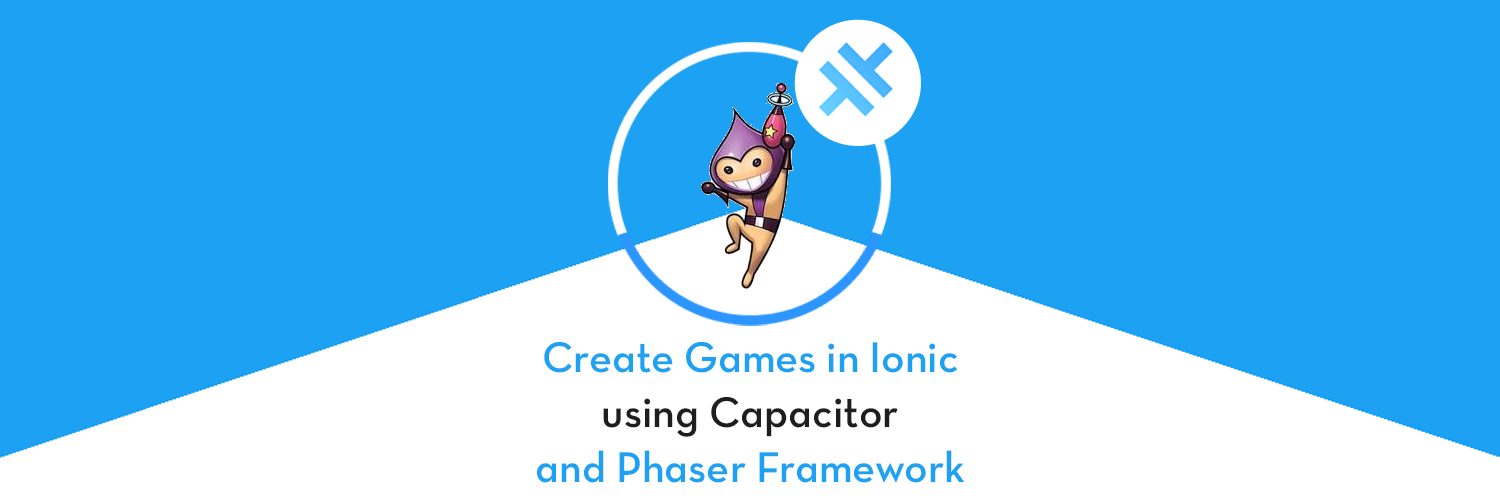 Create HTML5 Native games in Ionic Capacitor apps using Phaser