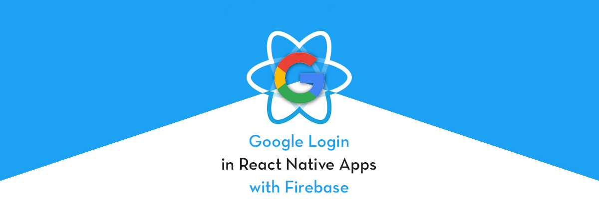Integrate Google Login in React Native apps with Firebase (iOS)