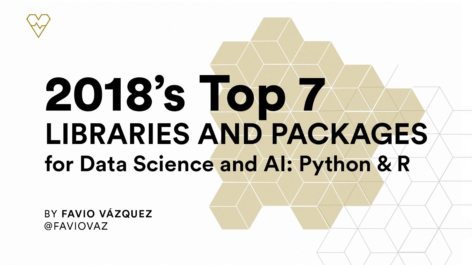 2018's Top 7 Python Libraries for Data Science and AI