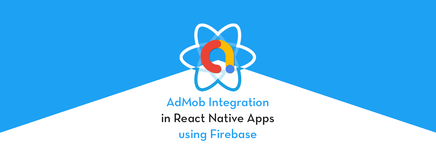 Implement AdMob in React Native with Firebase