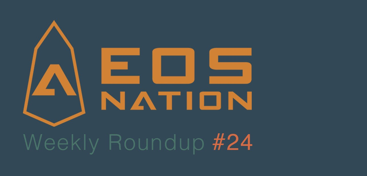medium.com - EOS Nation - EOS Nation Weekly Roundup #24