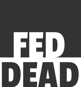 FED || Dead