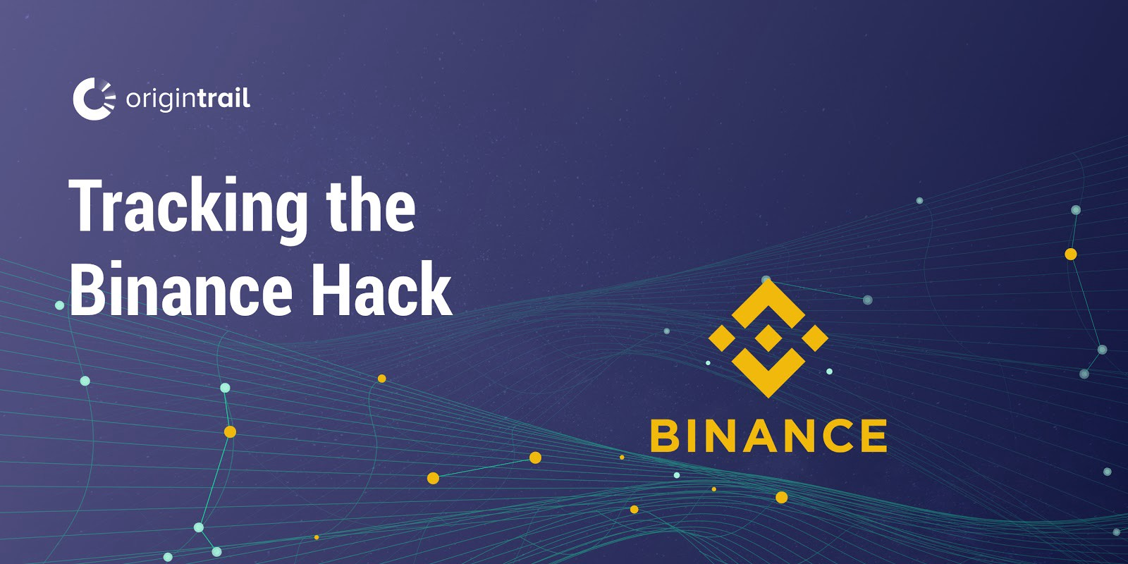 $40 Million Worth of Bitcoin Stolen from Binance Now Traced Using OriginTrail