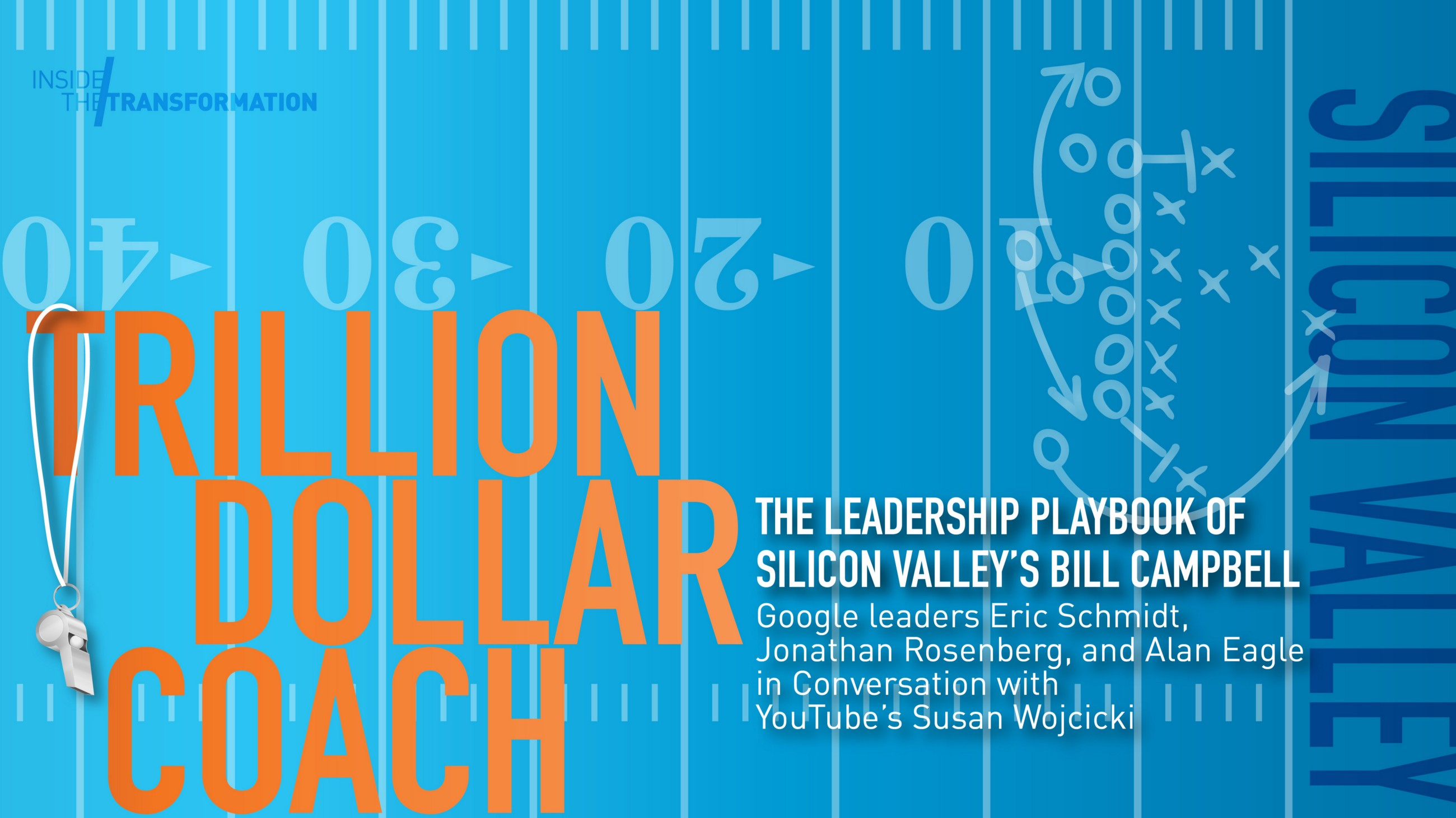 Players Take the Field: Silicon Valley Leaders Share How Coach Bill