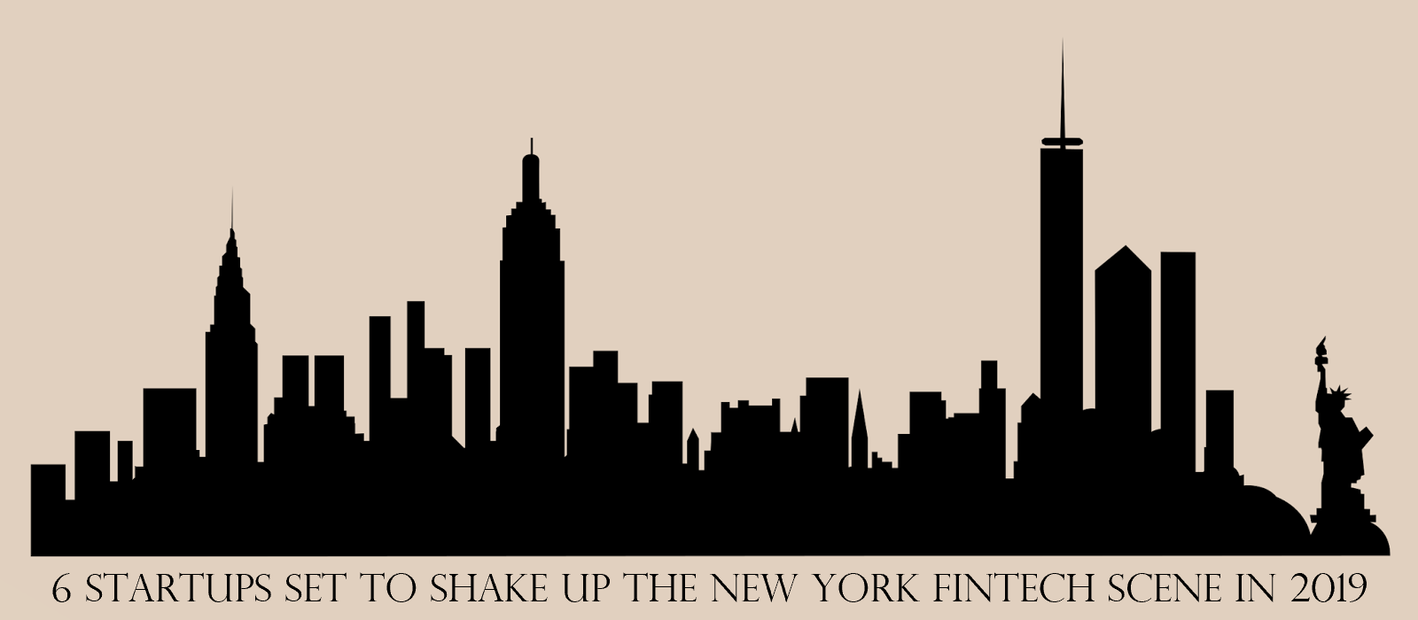 ed435bc28 6 Startups Set to Shake Up the New York FinTech Scene in 2019