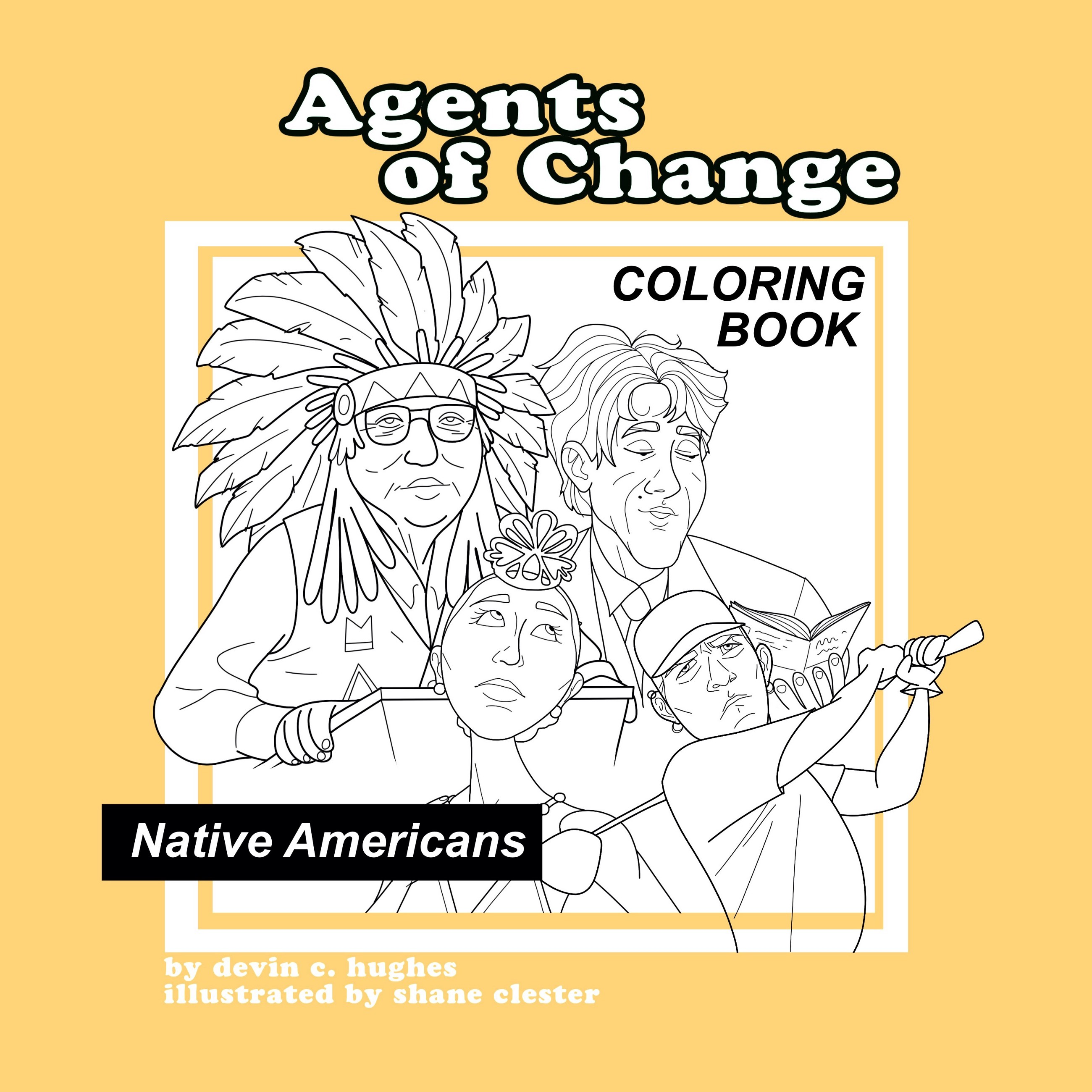 Agents of Change — Native Americans Coloring Book – Devin C. Hughes ...