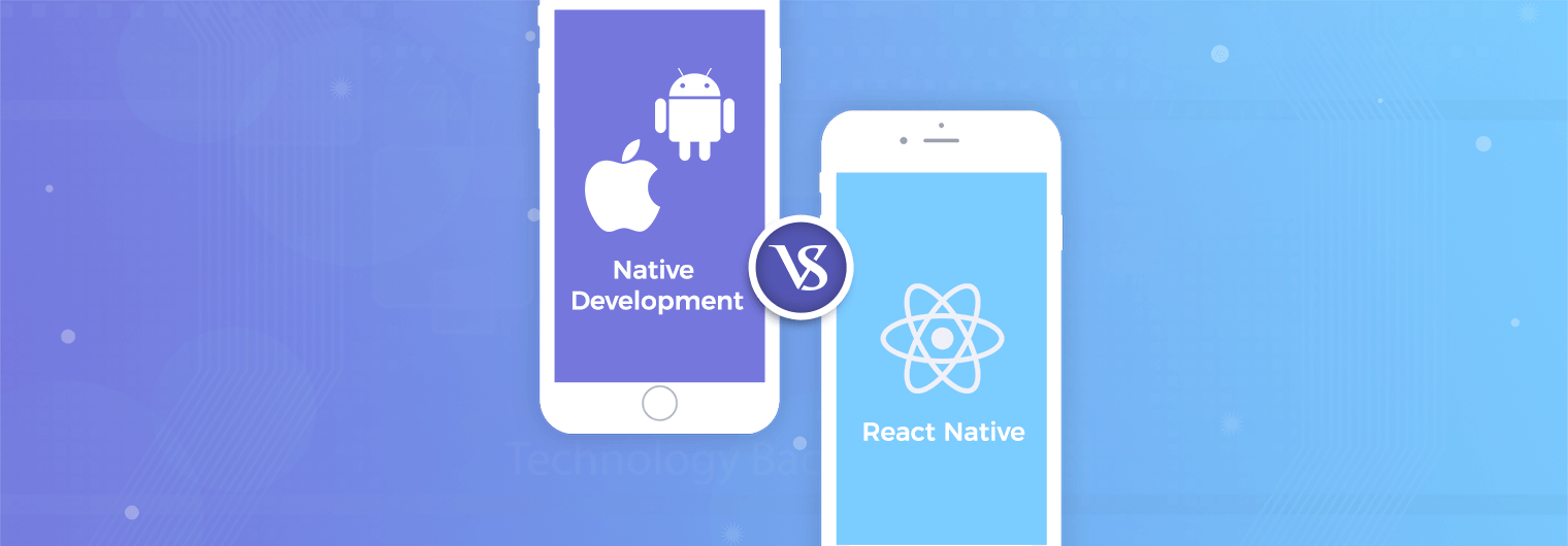 React Native vs. Real Native Apps — Which is Better?