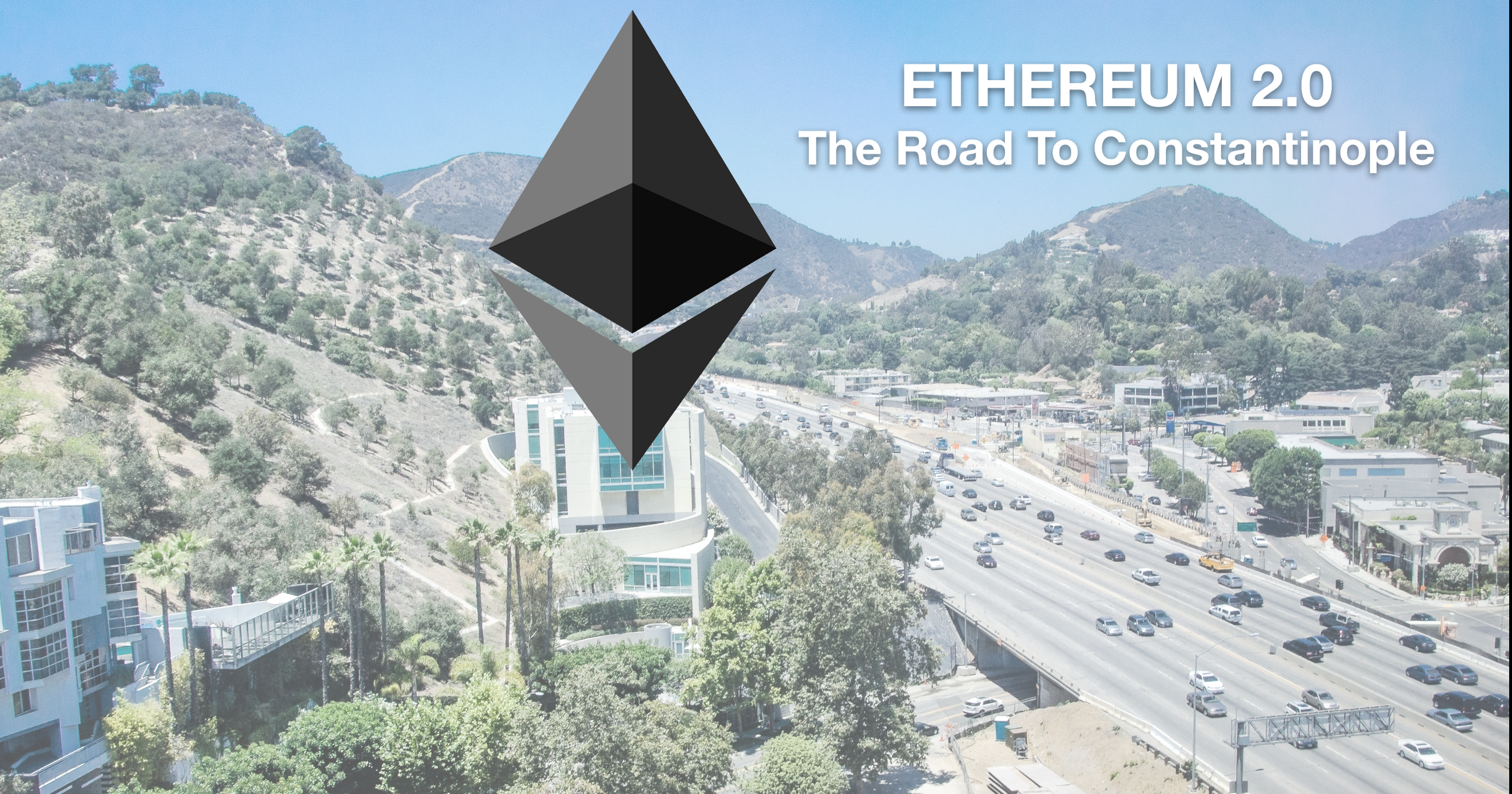 Ethereum 2.0 — The Road To Constantinople And Beyond
