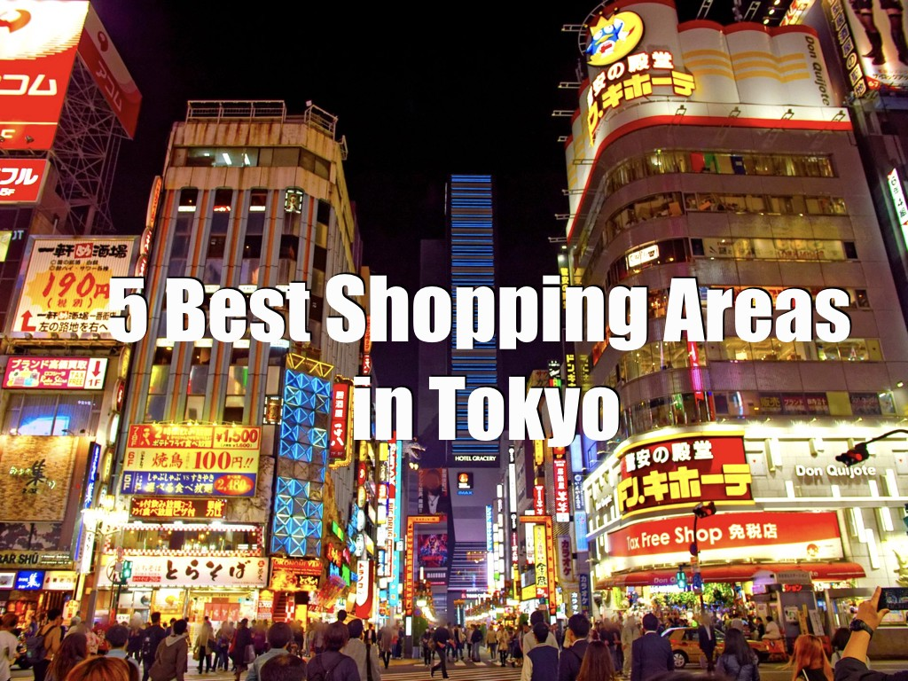833433ae764ea8 5 Best Shopping Areas in Tokyo 2019 – Japan Travel Guide -JW Web Magazine