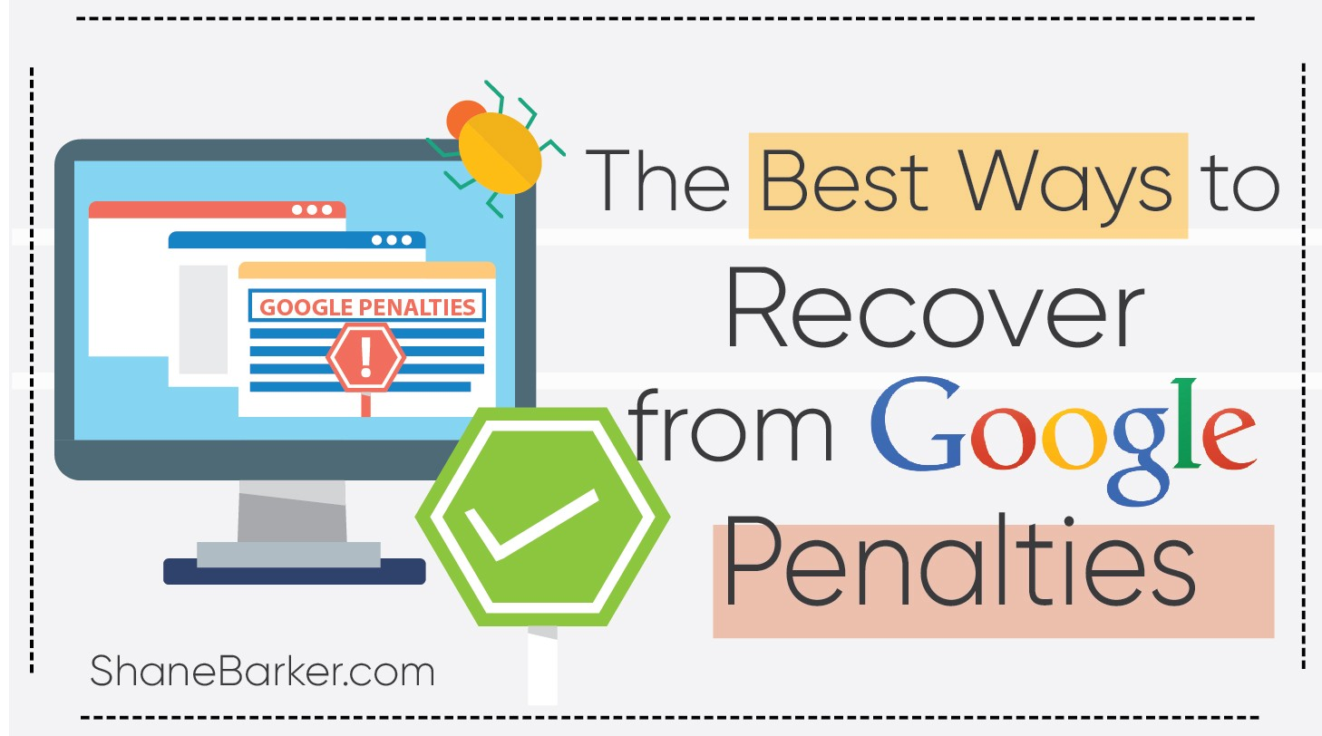 The Best Ways To Recover From Google Penalties