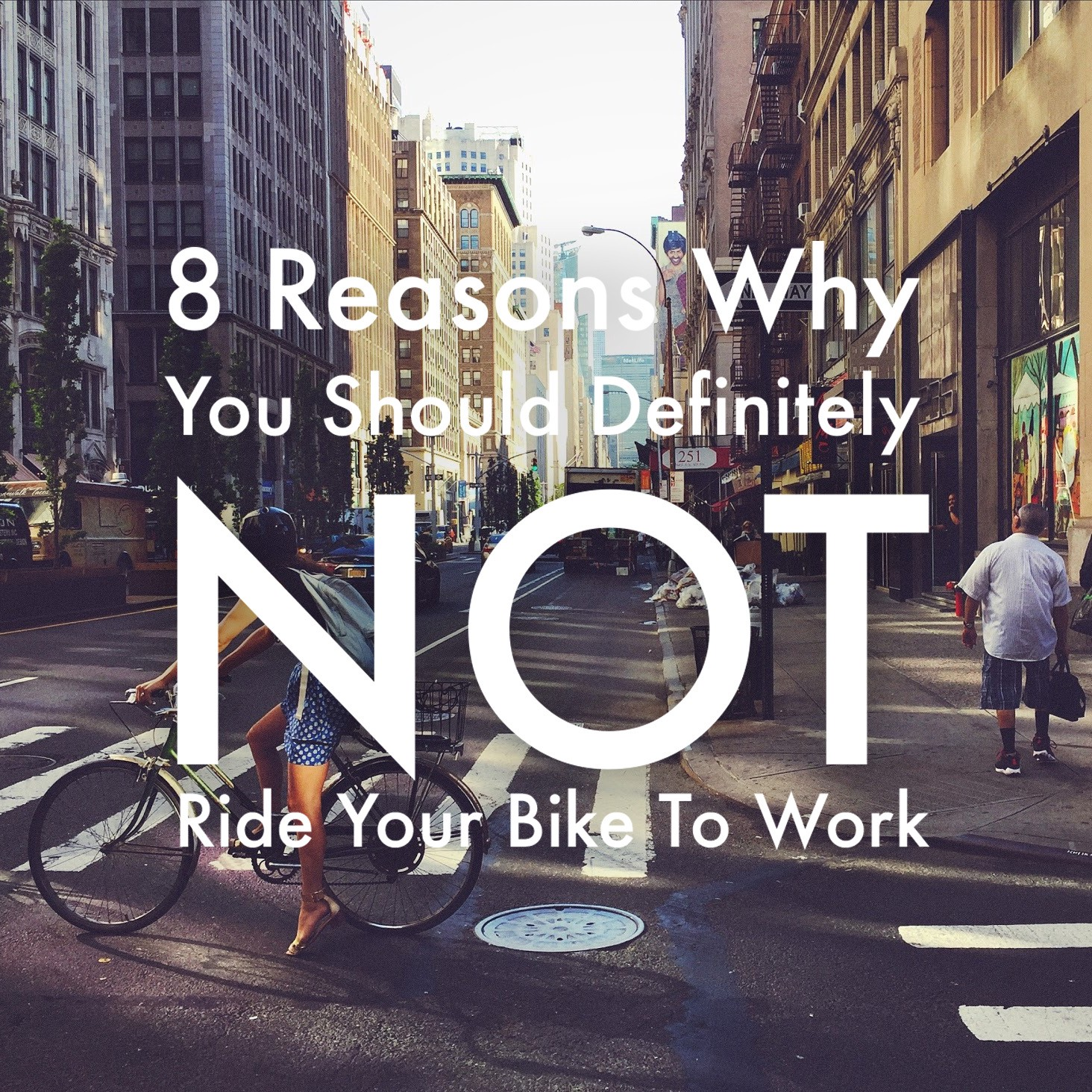 8 Reasons Why You Should Definitely NOT Ride Your Bike To Work 0eda60fbb