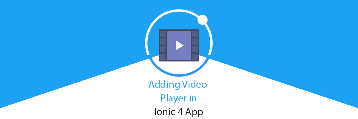 How to add Video Player in Ionic 4 App
