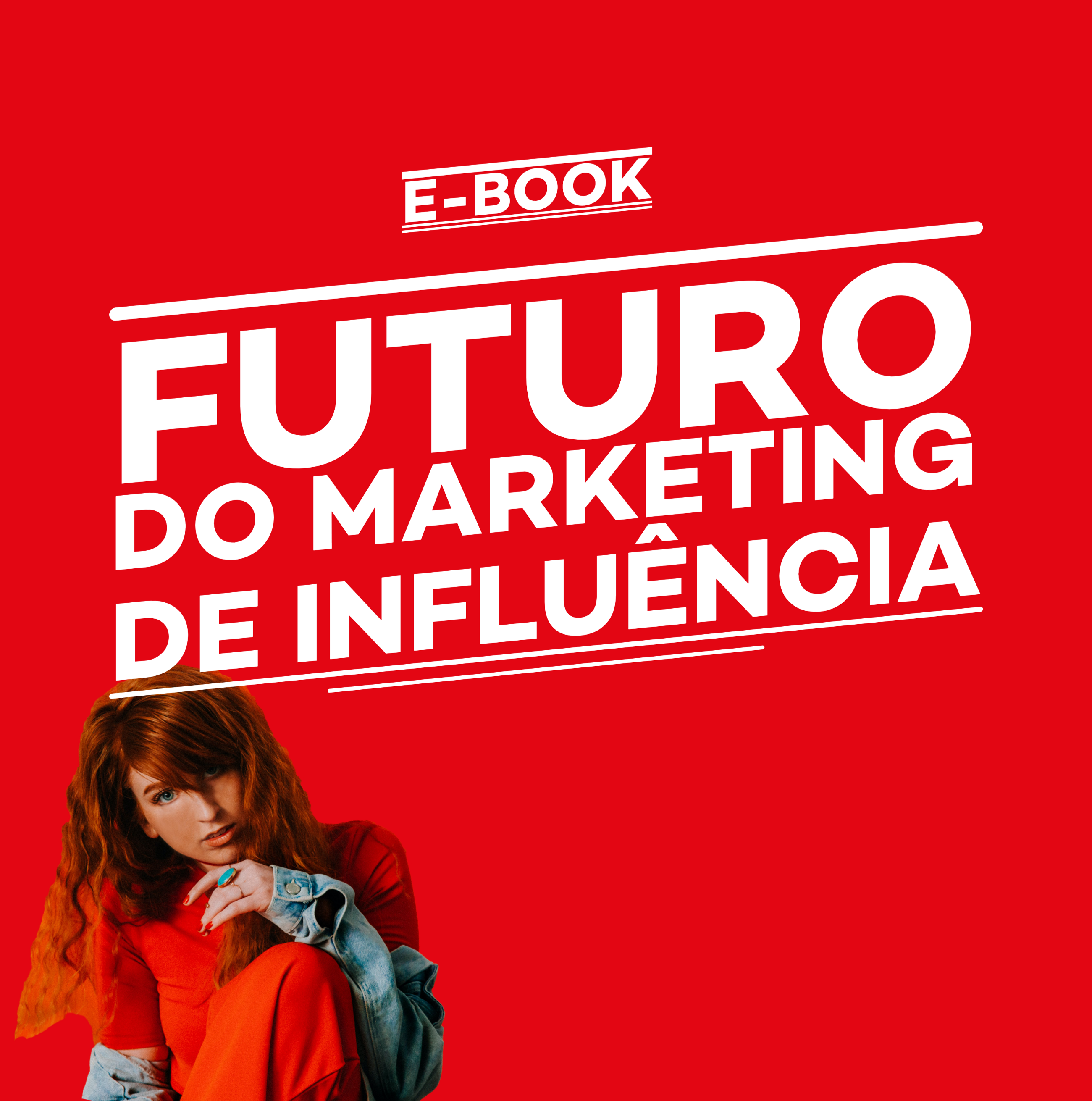 E-book — Futuro do Marketing de Influência