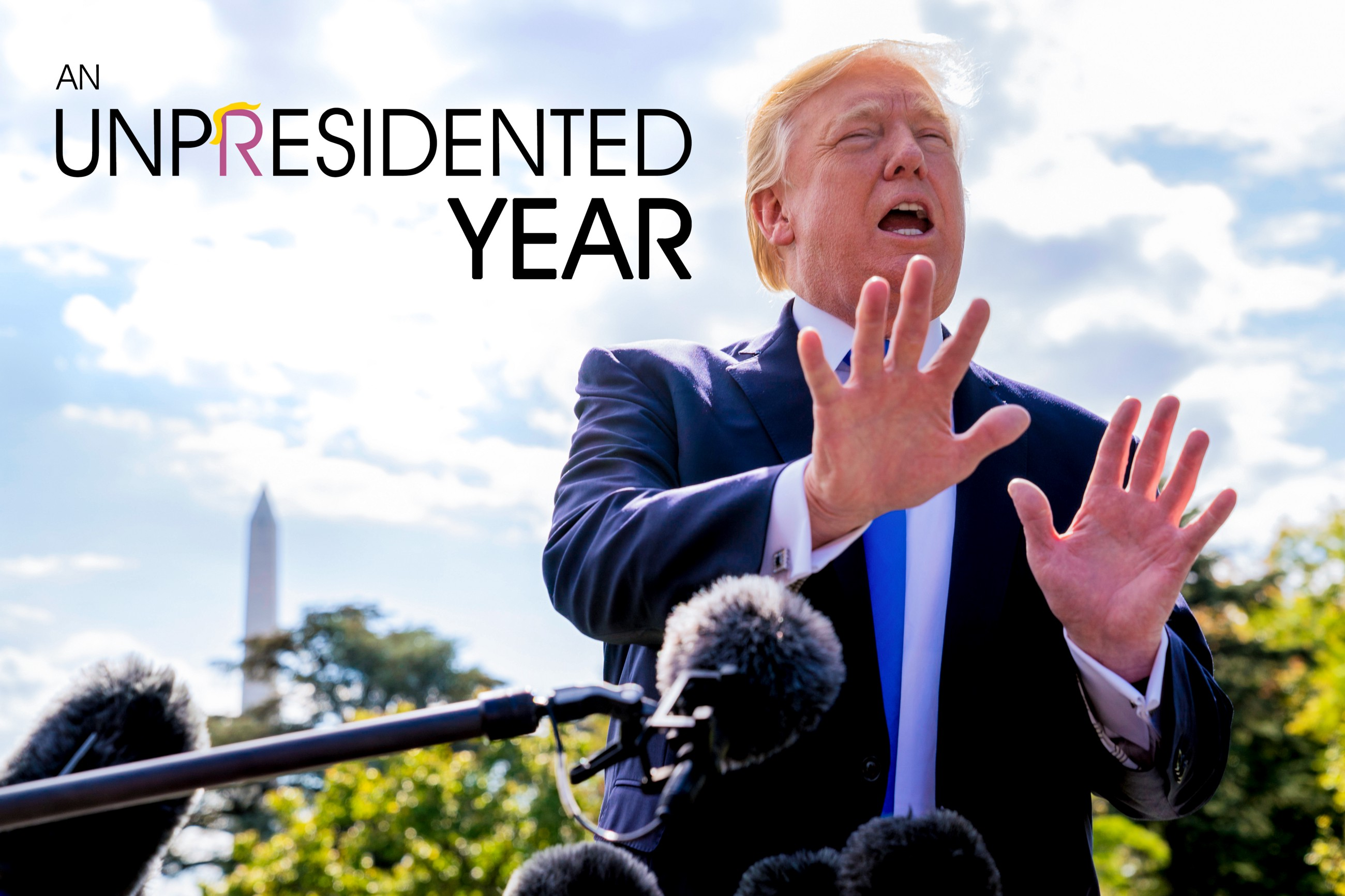 0cf33f3ac29 An Unpresidented Year. This is the story of ...