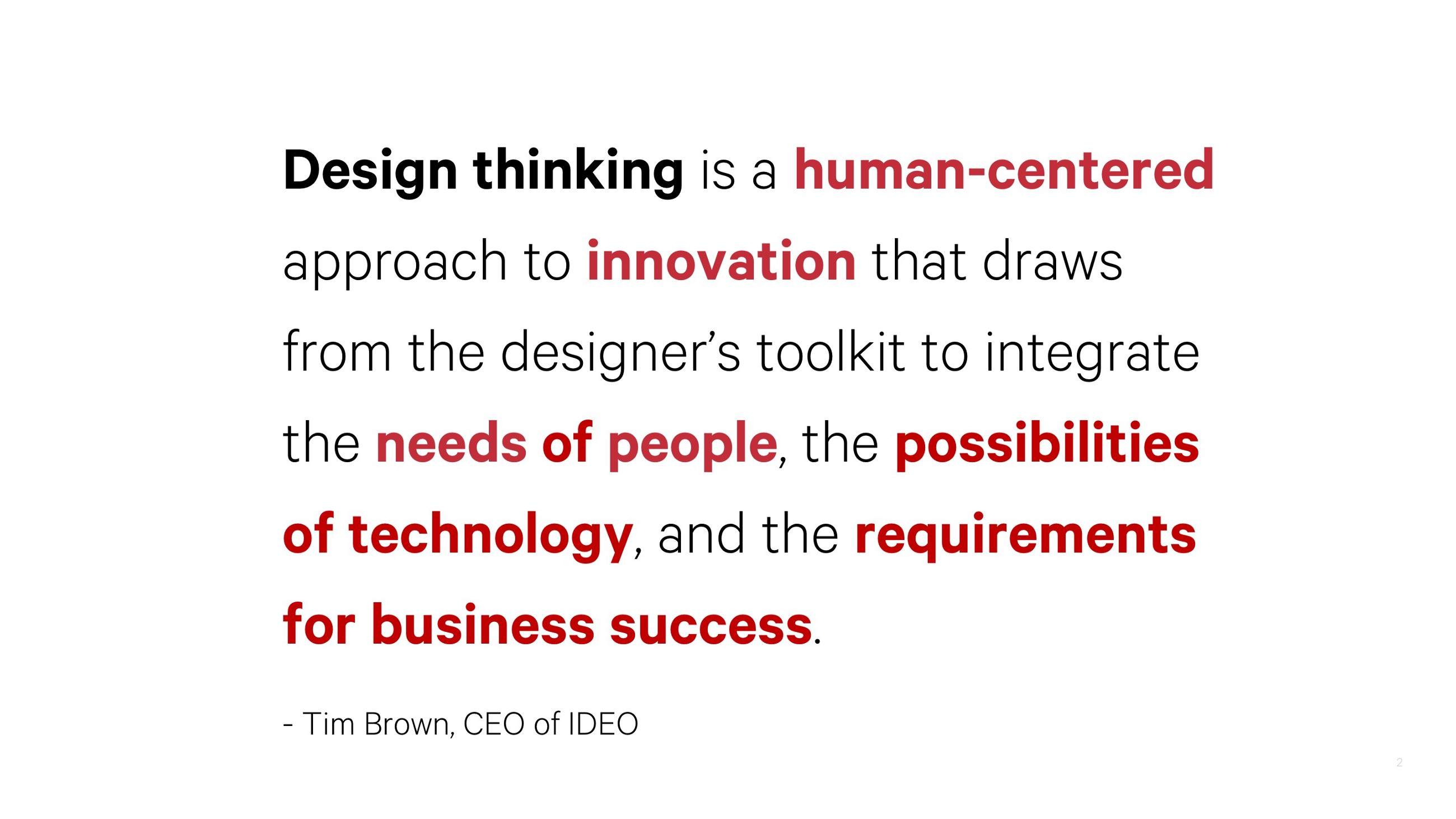 The business of Design Thinking